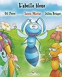 L'abeille bleue