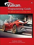 Vulkan Programming Guide: The Official Guide to Learning Vulkan