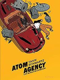 Atom Agency, tome 1 : Les bijoux de la Begum par  Yann