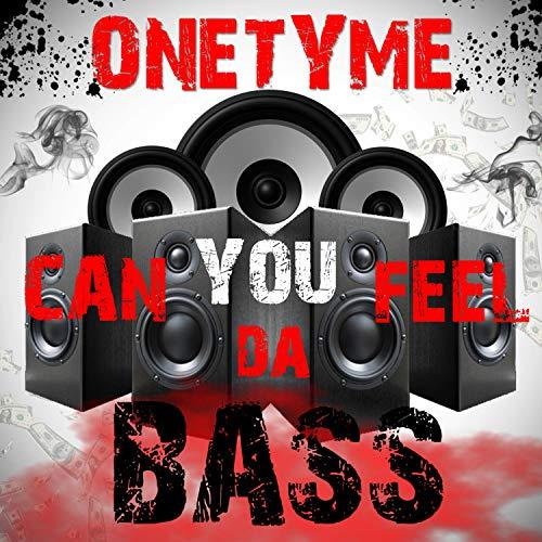 Can You Feel Da Bass