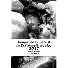 Desarrollo Industrial de Software: Ejercicios 2017 (DIS)