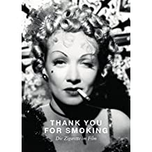 THANK YOU FOR SMOKING: Die Zigarette im Film