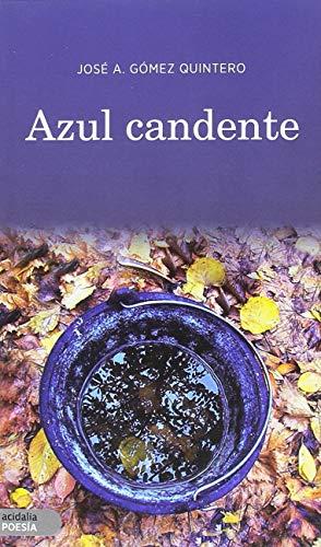 Azul candente (Acidalia Poesía)