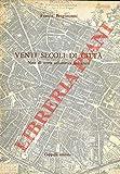 Venti secoli di citta'. Note di storia urbanistica bolognese.