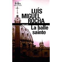 Complots au Vatican, II:La balle sainte