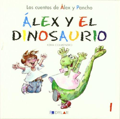 ALEX Y EL DINOSAURIO - CUENTO 1 (Los cuentos de Álex y Pancho)
