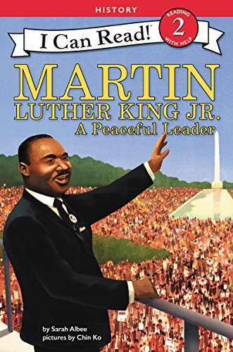 Martin Luther King Jr.: A Peaceful Leader (I Can Read Level 2) (English Edition)