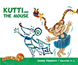 Kutti and the Mouse (Karadi Tales)