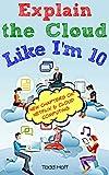 #8: Explain the Cloud Like I'm 10