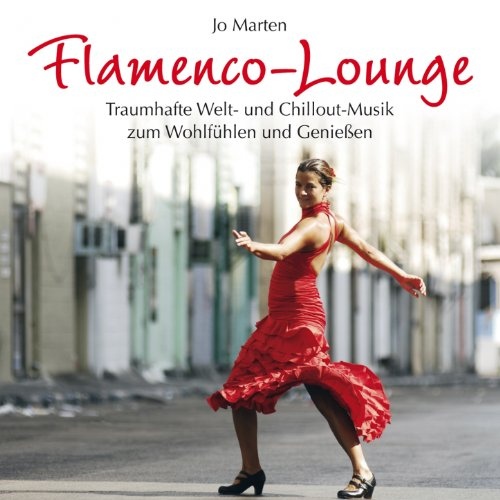 Flamenco Lounge (Sonnige Musik...