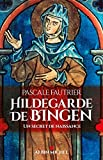 Hildegarde de Bingen: Un secret de naissance