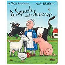 A Squash and a Squeeze by Julia Donaldson (2009-06-05)
