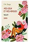 Mes cieux et mes abysses - Volume IV: Ignis par F. M. Goga