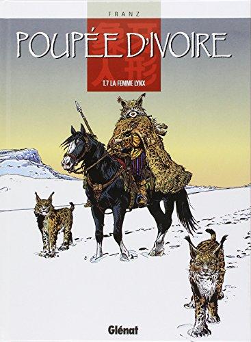 Poupée d'ivoire, tome 7 : La femme lynx
