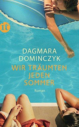 Wir träumten jeden Sommer: Roman (insel taschenbuch)