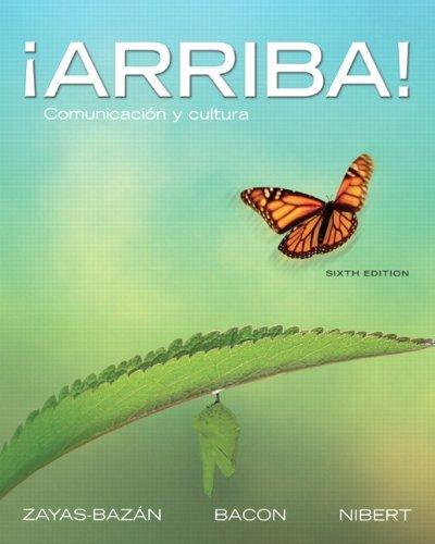 ??Arriba!: Comunicaci?3n y cultura (6th Edition) by Eduardo J. Zayas-Bazan (2011-01-20)