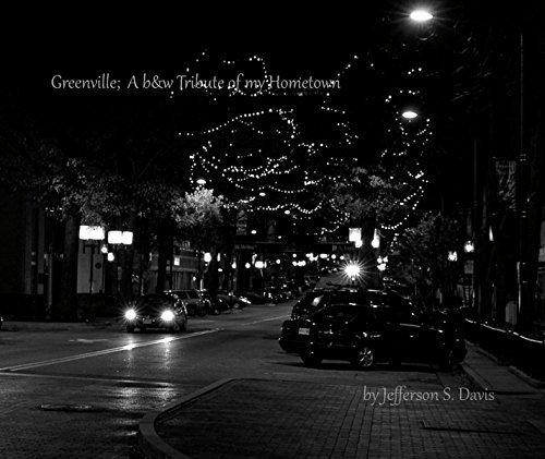 Greenville: A b&w Tribute to My Hometown, Book 1 by Jefferson S Davis (2014-12-02) (Jefferson Davis S)