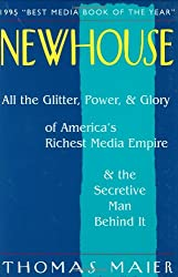 Newhouse: All the Glitter, Power, & Glory of America's Richest Media Empire & the Secretive Man Behind It