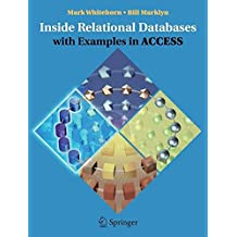 [(Inside Relational Databases with Examples in Access)] [By (author) Mark Whitehorn ] published on (December, 2006)