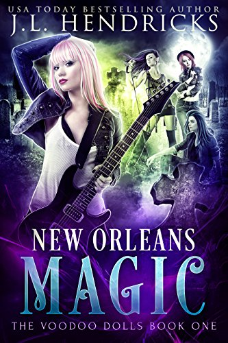 New Orleans Magic: Urban Fantasy Series (The Voodoo Dolls Book 1) (English Edition)