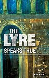 the lyre speaks true