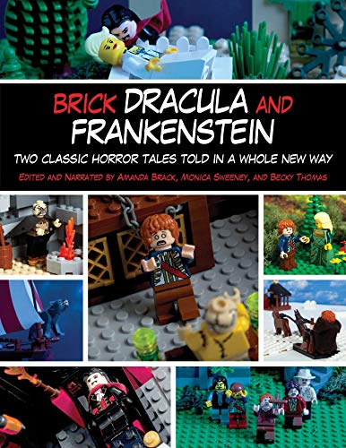 Brick Dracula and Frankenstein: Two Classic Horror Tales Told in a Whole New Way (English Edition) (Ghost Lego Minifigur)