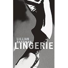Lillian Bassman: Lingerie by Lillian Bassman (2012-03-01)