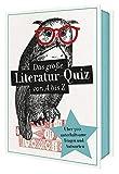 Das große Literatur-Quiz von A bis Z | 300 Fragen und Antworten für Buchliebhaber (Literaturquiz / Ab 12 Jahre / Erwachsene)