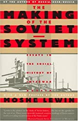 The Making of the Soviet System: Essays in the Social History of Interwar Russia