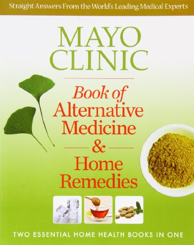mayo-clinic-book-of-alternative-medicine-home-remedies-two-essential-home-health-books-in-one