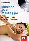 Scarica Libro Musiche per il massaggio Un sottofondo sonoro che favorisce il rilassamento CD Audio (PDF,EPUB,MOBI) Online Italiano Gratis