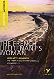 The French Lieutenant's Woman: York Notes Advanced