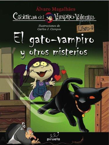 Gato-Vampiro Y Otros Misterios,El (Las crónicas del vampiro Valentín) por Álvaro Magalhaes