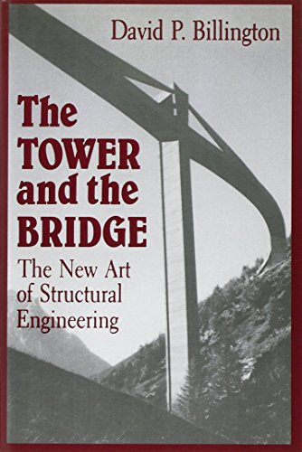 The Tower and the Bridge – The New Art of Structural Engineering