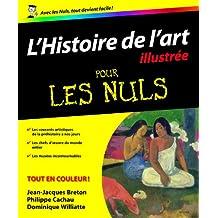 Histoire de l'art illustrée pour les Nuls
