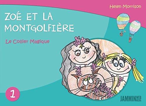 Zoé et la Montgolfière: Le Collier Magique