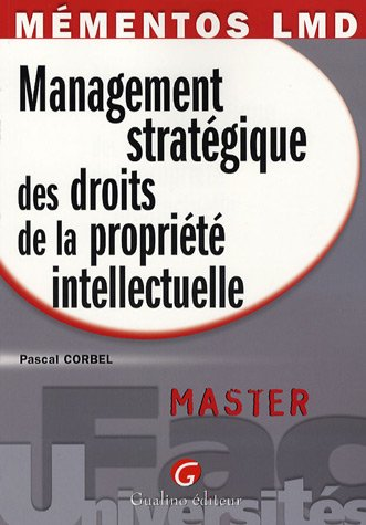 Management stratégique des droits de la propriété intellectuelle : Master