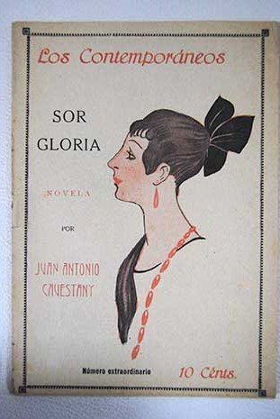 Sor Gloria. [Tapa blanda] by CAVESTANY, Juan Antonio.-