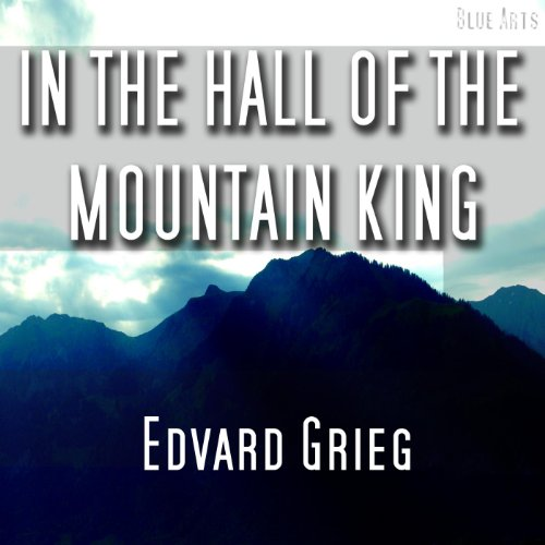In the Hall of the Mountain King [ Grieg ] (Hall Of The King Mountain)