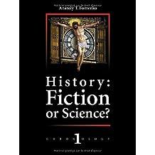 History: Fiction or Science? New Chronology I