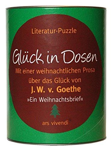 Glück in Dosen - Goethe 'Ein Weihnachtsbrief'