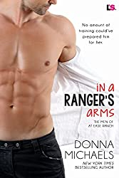 In a Ranger's Arms (The Men of at Ease Ranch)