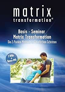 Basis Seminar Matrix Transformation - Die 2 Punkt Methode in 7 einfachen Schritten [3 DVDs]