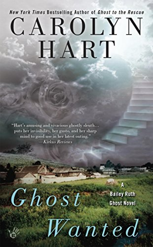 Ghost Wanted (Bailey Ruth Book 5) (English Edition)