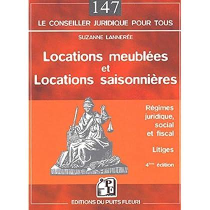 Locations meublées et locations saisonnières : Régimes juridique, social et fiscal - Litiges