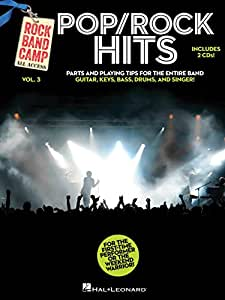 Rock Band Camp Volume 3: Pop/Rock Hits. Partitions, 2 x CD pour Guitare Basse, Batterie, Guitare, Clavier, Voix