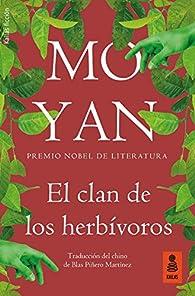El clan de los herbívoros par Mo Yan