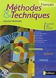 Français classes des lycées Méthodes & Techniques (1Cédérom)