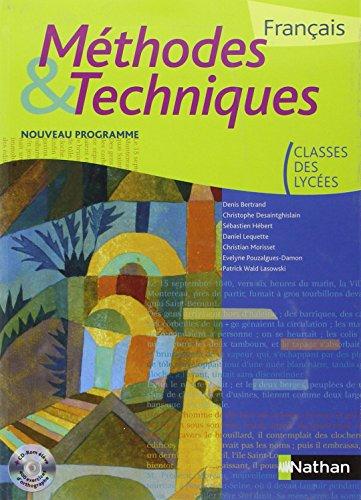 Français. Méthodes & techniques. Per i Licei