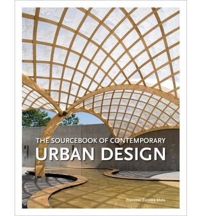 [(Sourcebook of Contemporary Urban Design)] [ By (author) Francesc Zamora Mola ] [January, 2013]